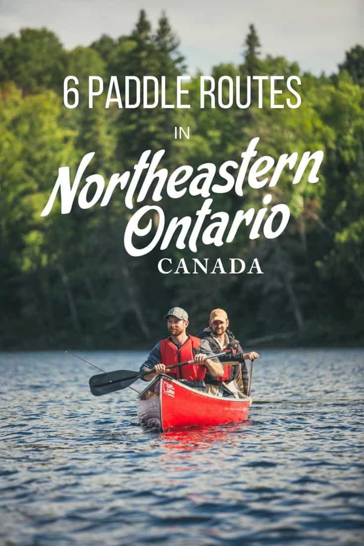 6 PADDLE ROUTES IN NORHTEASTERN ONTARIO