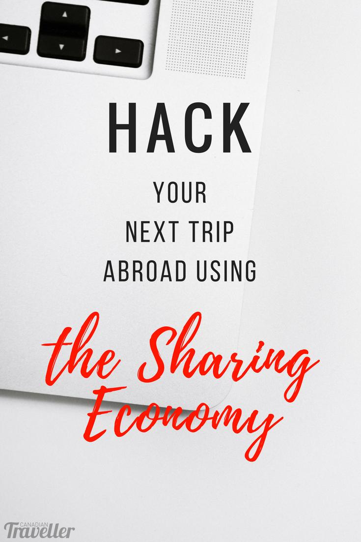 How to Hack Your Next Trip Abroad Using the Sharing Economy