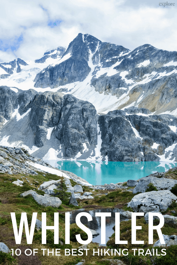 10 of the Best Hiking Trails Near Whistler, British Columbia