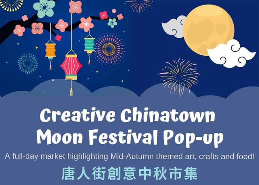 5. Creative Chinatown Moon Festival Pop-Up — Saturday, September 14