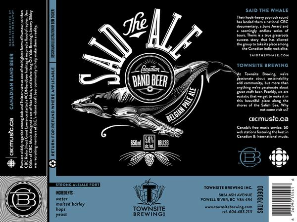 The label for Said the Ale, a sudsy pun on Vancouver indie band Said the Whale, submitted during the #CDNBandBeer contest by @ChristineMcavoy. Powell River-based Townsite Brewing is creating the Belgian pale ale and stocking it on May 31.